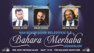 """Vanlılar, """"Bahara merhaba konserleri"""" ile müziğe doyacak"""