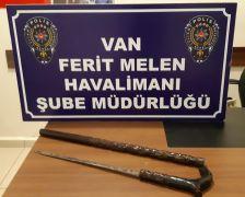 Van'da baston görünümlü kılıç ele geçirildi