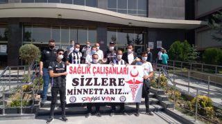 Beşiktaşlılar Derneği ve Çarşı Van ekibinden sağlık çalışanlarına teşekkür